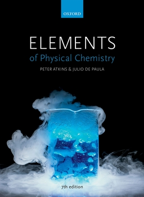 Elements of Physical Chemistry - Atkins, Peter, Professor, and de Paula, Julio