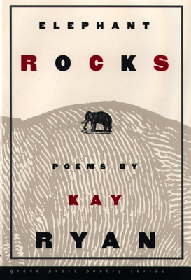 Elephant Rocks - Ryan, Kay