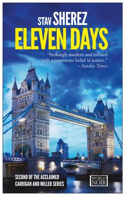 Eleven Days - Sherez, Stav