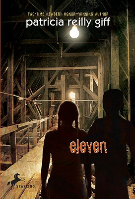 Eleven - Giff, Patricia Reilly