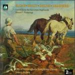 Elgar: Scenes from the Bavarian Highlands; Gustav Holst, Frederick Delius: Motets; Partsongs