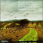 Elgar: String Quartet; Frank Bridge: Three Idylls; William Walton: String Quartet