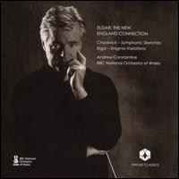 Elgar: The New England Connection - BBC National Orchestra of Wales; Andrew Constantine (conductor)