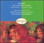 Elgar: The Starlight Express; Dream Children; The Wand of Youth