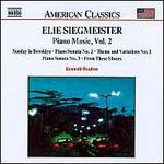 Elie Siegmeister: Piano Music Vol.2