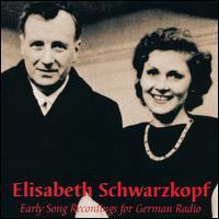 Elisabeth Schwarzkopf: Early Song Recordings for German Radio - Deta Wolf (flute); Elisabeth Schwarzkopf (soprano); Gustav Scheck (flute); Herbert Schonecke (cello); Josef Greindl (bass);...
