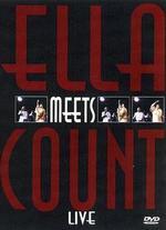 Ella Fitzgerald and Count Basie: Ella Meets Count Live