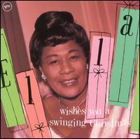 Ella Wishes You a Swinging Christmas - Ella Fitzgerald