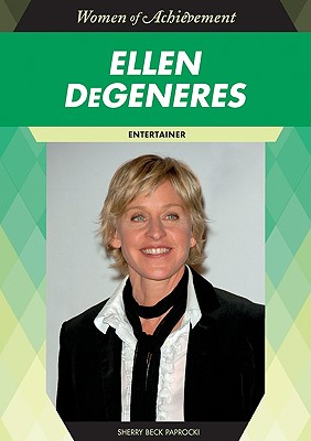 Ellen DeGeneres: Entertainer - Paprocki, Sherry Beck