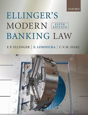 Ellinger's Modern Banking Law - Ellinger, E P, and Lomnicka, E, and Hare, C V M