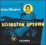 Ellington Uptown [Bonus Tracks]