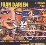 Elliot Goldenthal: Juan Darien: A Carnival Mass