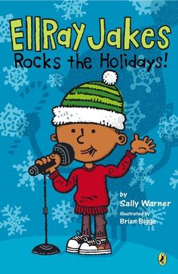 EllRay Jakes Rocks the Holidays! - Warner, Sally