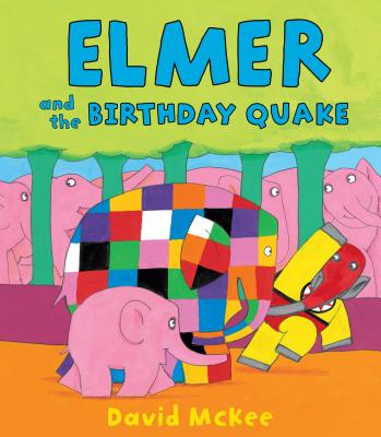 Elmer and the Birthday Quake -