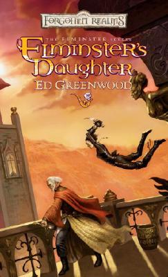 Elminster's Daughter - Greenwood, Ed