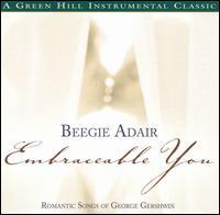 Embraceable You - Beegie Adair