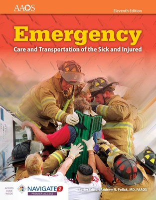 Emergency Care and Transportation of the Sick and Injured - American Academy of Orthopaedic Surgeons (Aaos)