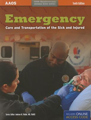 Emergency Care and Transportation of the Sick and Injured - Aaos
