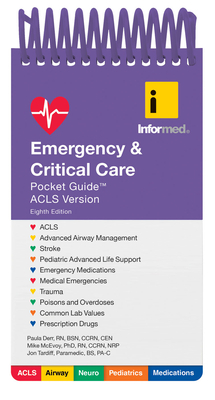 Emergency & Critical Care Pocket Guide - Informed, and Tardiff, Jon, and Derr, Paula