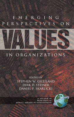 Emerging Perspectives on Values in Organizations (Hc) - Steiner, Dirk (Editor)