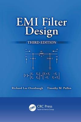 EMI Filter Design - Ozenbaugh, Richard Lee, and Pullen, Timothy M.