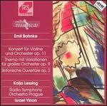 Emil Bohnke: Konzert für Violine und Orchester; Thema mit Variationen; Sinfonische Ouverture