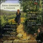 Emma Johnson & Friends: Schubert, Crusell