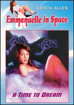Emmanuelle in Space: A Time to Dream -