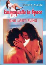 Emmanuelle in Space: One Last Fling -