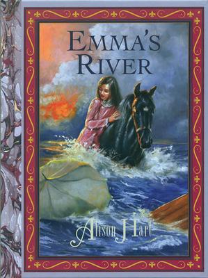 Emma's River - Hart, Alison