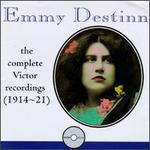Emmy Destin: Complete Victor Recordings (1914-21)