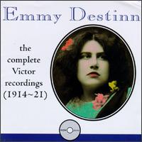 Emmy Destin: Complete Victor Recordings (1914-21) - Dinh Gilly (baritone); Emmy Destinn (vocals); Enrico Caruso (tenor); Francis J. Lapitino (harp); Giovanni Martinelli (tenor);...