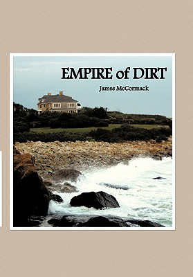 Empire of Dirt - McCormack, James