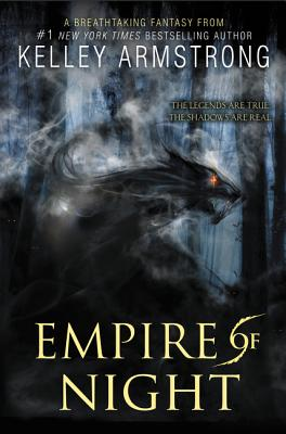 Empire of Night - Armstrong, Kelley