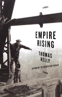 Empire Rising - Kelly, Thomas
