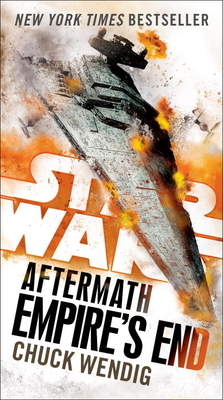 Empire's End: Aftermath (Star Wars) - Wendig, Chuck