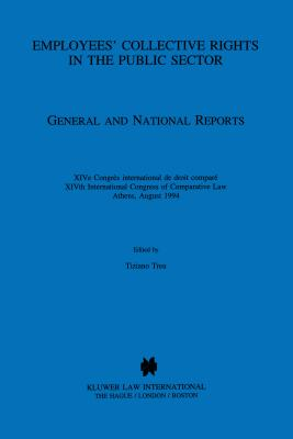 Employees' Collective Rights in the Public Sector: General and National Reports - Treu, Tiziano