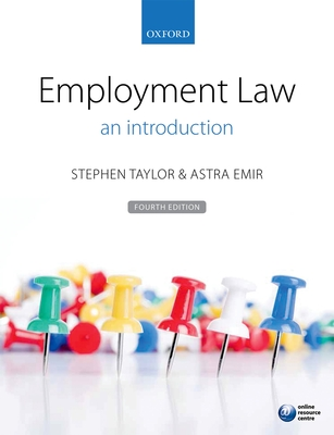 Employment Law: an introduction - Taylor, Stephen, and Emir, Astra