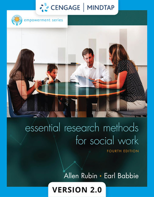Empowerment Series: Essential Research Methods for Social Work - Rubin, Allen, PhD, and Babbie, Earl R