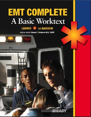 EMT Complete: A Basic Worktext - Limmer, Daniel, and Le Baudour, Christopher J