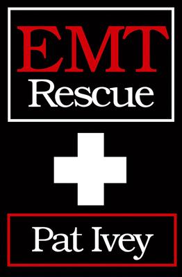 EMT Rescue - Ivey, Pat