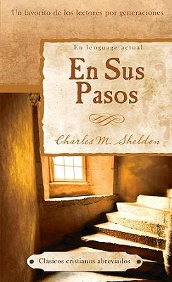 En Sus Pasos - Sheldon, Charles M