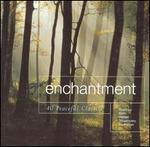 Enchantment: 40 Peaceful Classics