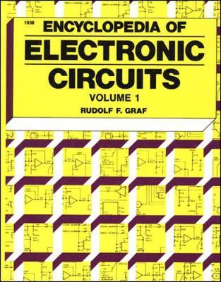 Encyclopedia of Electronic Circuits Volume I - Graf, Rudolf F