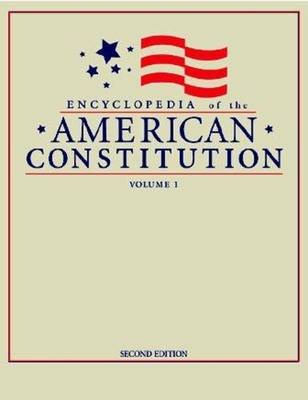 Encyclopedia of the American Constitution - Levy, Leonard Williams