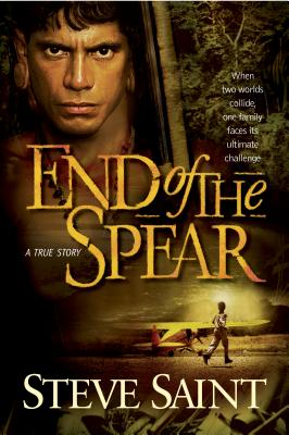 End of the Spear - Saint, Steve