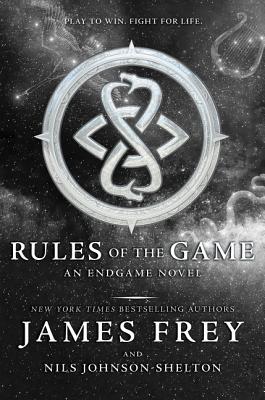 Endgame: Rules of the Game - Frey, James, and Johnson-Shelton, Nils