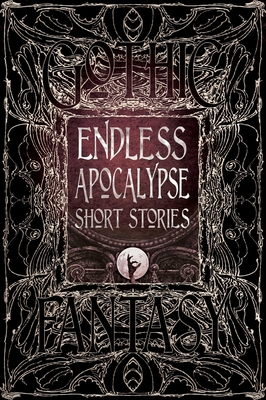 Endless Apocalypse Short Stories - Mussgnug, Florian, Dr. (Foreword by), and Adamson, Mike (Contributions by), and Davidson, Bill (Contributions by)