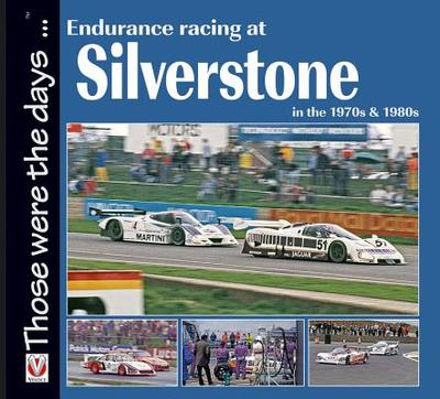Endurance Racing at Silverstone in the 1970s & 1980s - Parker, Chas