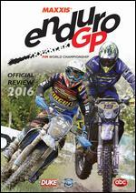 Enduro GP FIM World Championship: Official Review 2016